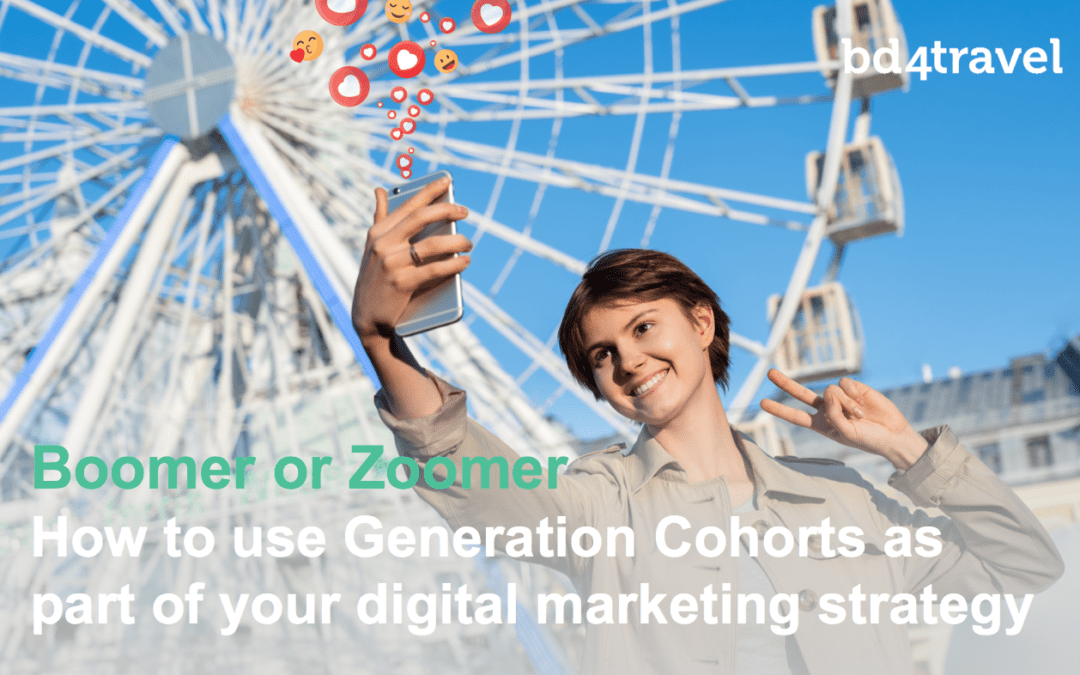 Boomer or Zoomer – how to use Generation Cohorts as part of your digital marketing strategy